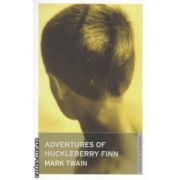 Adventures of Huckleberry Finn ( Editura : Oneworld Classics , Autor : Mark Twain ISBN 9781847491480 )