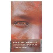 Heart of Darkness and the complete Congo Diary ( Editura : Oneworld Classics ,  Autor : Joseph Conrad ISBN 978-1-84749-089-6 )