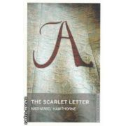 The scarlet letter ( Editura : Onewolrd Classics , Autor : Nathaniel Hawthorne ISBN 978-1-847-058-2 )