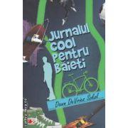 Jurnalul cool pentru baieti ( Editura : Paralela 45 , Autor : Dawn DeVries Sokol ISBN 978-973-47-1668-5 )