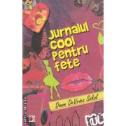 Jurnalul cool pentru fete ( Editura : Paralela 45 , Autor : Dawn De Vries  Sokol ISBN 978-973-47-1667-8 )