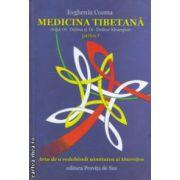 Medicina Tibetana partea I ( Editura : Provita de Sus , Autor : Evghenia Cozma ISBN 978-606-93459-0-0 )