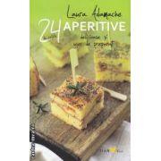 24 de retete aperitive delicioase si usor de preparat ( Editura: Sian Books, Autor: Laura Adamache ISBN 978-606-93205-6 )