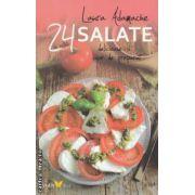 24 de retete salate delicioase si usor de preparat ( Editura: Sian Books, Autor: Laura Adamache ISBN 978-606-93205-4-9 )