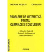 Probleme de matematica pentru olimpiade si concursuri ( Editura : Sitech , Autor : Gheorghe Necsuleu , Ion Necsuleu ISBN 978-606-11-3448-9 )