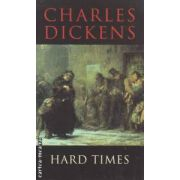 Hard times ( Editura : Transatlantic Press , Autor : Charles Dickens ISBN 978-1-908533-74-6 )