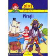 Pixi stie - tot Piratii ( Editura: Galaxia Copiilor ISBN 978-606-93091-9-3 )