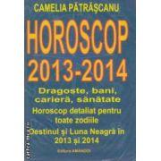 Horoscop 2013-2014 ( Editura : Amandoi , Autor : Camelia Patrascanu ISBN 978--973-87123-9-3 )