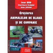 Cresterea animalelor de blana si de companie ( Editura : Ceres , Autor : Ioan Bud , Reka Stefan ISBN 978-973-40-0995-4 )