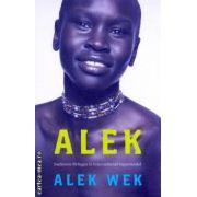Alek ( Editura : Virago , Autor : Alek Wek ISBN 978-1-84408-442-5 )