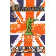 A soldier's song ( Editura : Phoenix , Autor : Ken Lukowiak ISBN 978-0-7538-0757-6 )