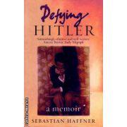 Defying Hitler ( Editura : Phoenix , Autor : Sebastian Haffner ISBN 1-84212-660-1 )