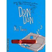 Don Don ( Editura : Revolver Books , Autor : Nick Taussig , ISBN 978-0-9549407-9-9 )
