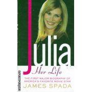 Julia Her life ( Editura: Macmillan, Autor: James Spada ISBN 0-312-93666-4 )