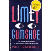 Limey Gumshoe ( Editura : Abacus , Autor : Will Randall ISBN 978-0-349-12039-3 )