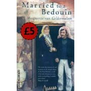 Married to a Bedouin ( Editura : Virago , Autor : Marguerite van Geldermalsen ISBN 9781844082193 )
