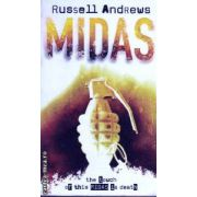 Midas ( Editura : Time Warner Books , Autor : Russell Andrews ISBN 0-7515-3466-8 )