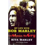 My life with Bob Marley ( Editura : Pan Books , Autor : Rita Marley ISBN 0-330-49330-2)
