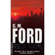 Red tide ( Editura : Pan Books , Autor : G. M. Ford ISBN 0-330-42015-1 )