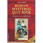 The first Roman mysteries quiz book ( Editura :Orion Books , Autor : Caroline Lawrence ISBN 978-1-84255-594-1 )