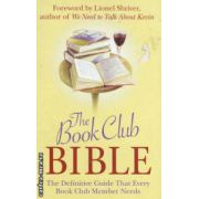 The Book Club Bible (  Autor : Lionel Shriver ISBN 9781843172697 )