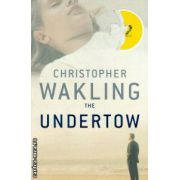 The undertow ( Editura : Picador , Autor : Chistopher Wakling  ISBN 978-0-330-44322-7 )