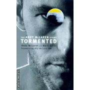 Tormented ( Editura : Mainstream Publishing , Autor : Andy McLaren , Mark Guidi ISBN 9781845962746 )