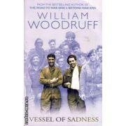 Vessel of sadness ( Editura : Abacus , Autor : William Woodruff ISBN 0-349-11811-6 )