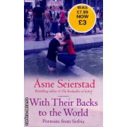 With their backs to the world ( Editura : Virago Press , Autor : Asne Seierstad ISBN 1-84408-214-8 )