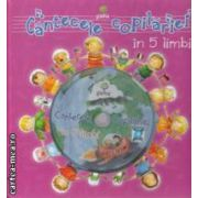 Cantecele copilariei in 5 limbi + cd audio ( Editura: Gama ISBN 9789731493817 )
