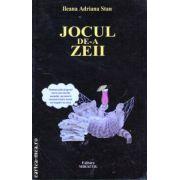 Jocul de-a zeii ( Editura: Miracol, Autor: Ileana Adriana Stan ISBN 978-973-699-010-6 )