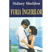 Furia ingerilor ( Editura : Orizonturi , Autor : Sidney Sheldon ISBN 978-973-736-168-4 )