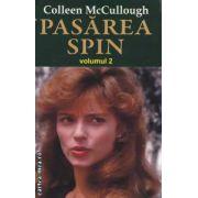 Pasarea spin volumul II ( Editura: Orizonturi, Autor: Colleen McCullough ISBN 978-973-736-166-0 )