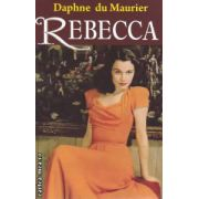 Rebecca ( Editura : Orizonturi , Autor : Daphne du Maurier ISBN 978-973-736-167-7 )