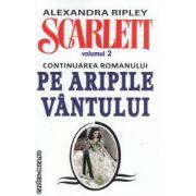 Scarlett volumul II ( continuarea romanului Pe aripile vantului ) ( Editura : Autor : Alexandra Ripley ISBN 978-973-736-193-6 )