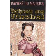 Verisoara mea Rachel ( Editura : Orizonturi , Autor : Daphne Du Maurier ISBN 978-973-736-199-8 )