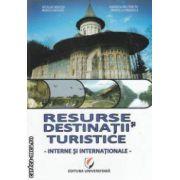 Resurse si destinatii turistice interne si internationale ( Editura :Universitara , Autor : Nicolae Neacsu , Marcela Draghila ISBN 978-606-591-169-7 )