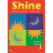 Shine - Student's Book - level 1 (cls. a 6-a)