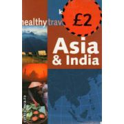 Healthy travel Asia and India ( Editura : Lonely Planet , Autor : Isabelle Young ISBN 1-86450-051-4 )