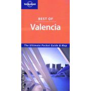 Best of Valencia ( Editura : Lonely Planet , Autor : Milles Roddis ISBN 1-74104-655-6 )