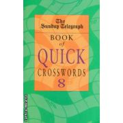 Book of quick crosswords nr 8 ( Editura : Pan Books , ISBN 0-330-48792-2 )