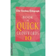 Book of quick crosswords nr 10 ( Editura : Pan Books , ISBN 0-330-41860-2 )