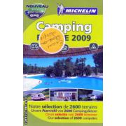 Camping France 2009 ( Editura : Michelin , ISBN  978-2-06-713963-3 )