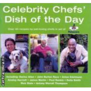 Celebrity Chefs Dish of the Day ( Editura : New Holland ISBN 184537287-5 )