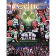 The Celtic Story ( Editura : Mainstream Publishing , Autor : Allan Canning , Tommy Canning , Patrick Canning ISBN 9781845964016 )