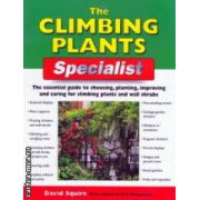 The climbing plants ( Editura : New Holland , Autor : David Squire ISBN 1-84537-105-4 )