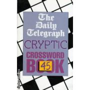 Cryptic crossword book nr 45 ( Editura : Pan Books , ISBN 0-330-19210-1 )