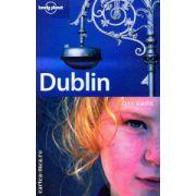 Dublin ( Editura : Lonely Planet , Autor : Fionn Davenport  ISBN 1-74059-828-8 )