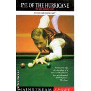 Eye of the Hurricane ( Editura : Mainstream Publishing , Autor : John Hennessey ISBN 1-84018-440-x )