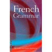 French Grammar ( Editura: Oxford, Autor: William Rowlinson ISBN 978-0-19-860341-2 )